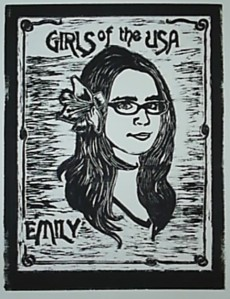 """Girls of the USA:  Emily,"" woodcut c. 2008"